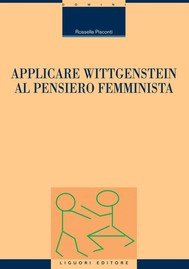 Applicare Wittgenstein al pensiero femminista - copertina
