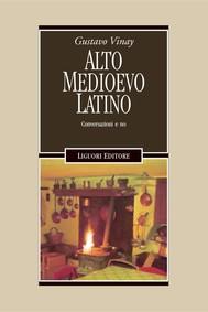 Alto Medioevo latino - copertina