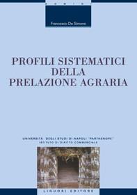 Profili sistematici della prelazione agraria - Librerie.coop