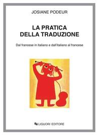 La pratica della traduzione - Librerie.coop