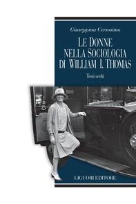 Le donne nella sociologia di William I.Thomas - Librerie.coop