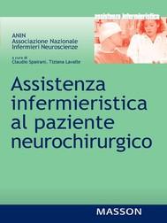 Assistenza infermieristica al paziente neurochirugico - copertina