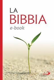 La Bibbia. Nuovissima versione dai testi originali - copertina