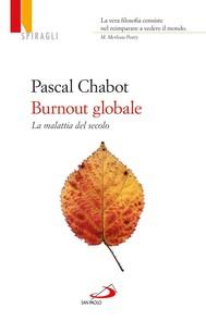 Burnout globale. La malattia del secolo - copertina