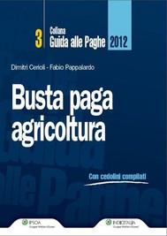 Busta Paga - Agricoltura 2012 - copertina