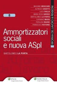 Ammortizzatori sociali e nuova ASpI - copertina