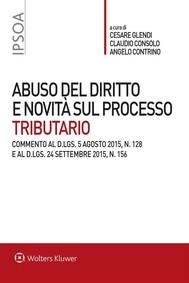 Abuso del diritto e novità sul processo tributario - copertina