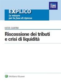 Riscossione dei tributi e crisi di liquidità - Librerie.coop