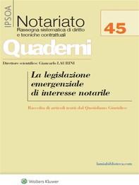 La legislazione emergenziale di interesse notarile - Librerie.coop