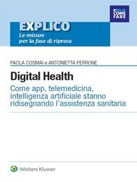 Digital Health - Come app, telemedicina, intelligenza artificiale stanno ridisegnando l'assistenza sanitaria - Librerie.coop