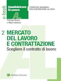 Mercato del lavoro e contrattazione aziendale - Librerie.coop