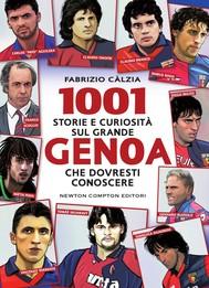 1001 storie e curiosità sul grande Genoa che dovresti conoscere - copertina