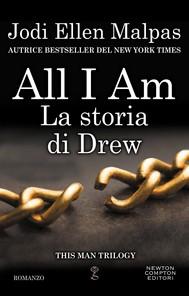 All I am. La storia di Drew - copertina