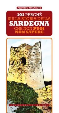 101 perché sulla storia della Sardegna che non puoi non sapere - copertina