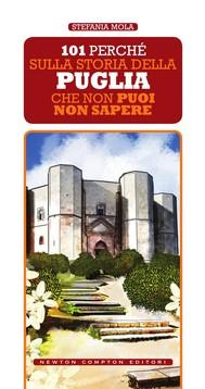 101 perché sulla storia della Puglia che non puoi non sapere - copertina