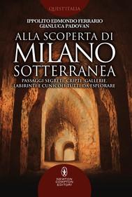 Alla scoperta di Milano sotterranea - copertina