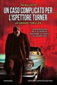 Un caso complicato per l'ispettore Turner - Librerie.coop
