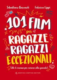 101 film per ragazze e ragazzi eccezionali - copertina
