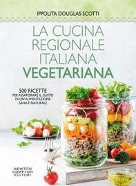La cucina regionale italiana vegetariana - Librerie.coop