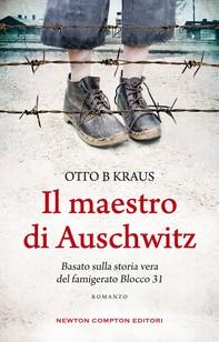 Il maestro di Auschwitz - Librerie.coop