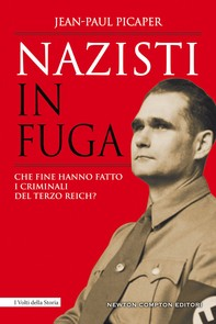 Nazisti in fuga - Librerie.coop