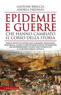 Epidemie e guerre che hanno cambiato il corso della storia - Librerie.coop