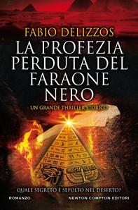La profezia perduta del faraone nero - Librerie.coop