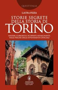 Storie segrete della storia di Torino - Librerie.coop