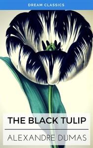 The Black Tulip (Dream Classics) - copertina