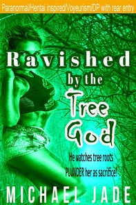 Ravished by the Tree God - Librerie.coop