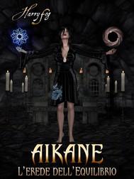 Aikane - L'erede dell'equilibrio - copertina