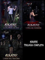 AIKANE - Trilogia Completa - copertina