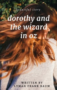 Dorothy and the Wizard in Oz - Librerie.coop
