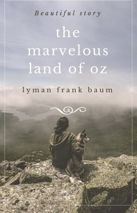 The Marvelous Land of Oz - Librerie.coop