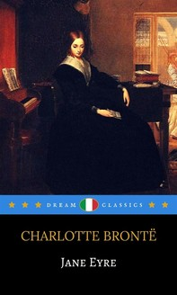 Jane Eyre (it) (Dream Classics) - Librerie.coop