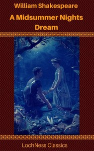 A Midsummer Night's Dream (LochNess Classics) - copertina