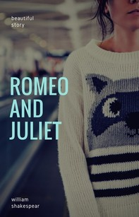 Romeo and Juliet - Librerie.coop
