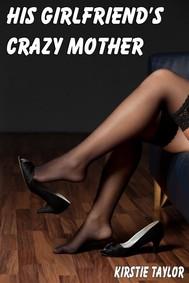 His Girlfriend's Crazy Mother - copertina
