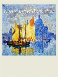 Konstantin Gorbatov: Selected Paintings - Librerie.coop