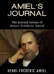 AMIEL'S JOURNAL - The Journal Intime of Henri-Frédéric Amiel - copertina