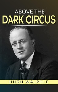 Above the Dark Circus - copertina