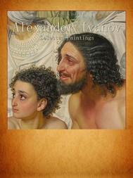 Alexander Ivanov: Selected Paintings - copertina