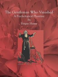 The Gentleman Who Vanished - Librerie.coop