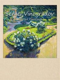 Sergei Vinogradov: Selected Paintings - Librerie.coop