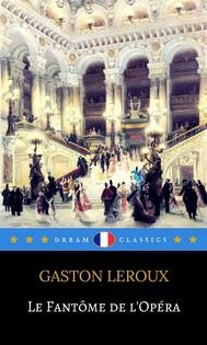 Le Fantôme de l'Opéra (Dream Classics) - copertina