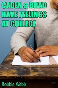 Caden & Brad Have Feelings At College - copertina