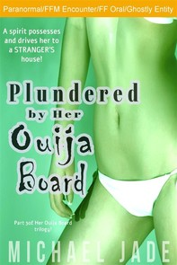 Plundered by Her Ouija Board - Librerie.coop