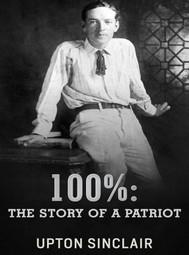 100%: the Story of a Patriot - copertina