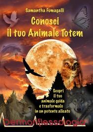 Conosci il tuo Animale Totem - copertina