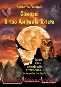 Conosci il tuo Animale Totem - Librerie.coop